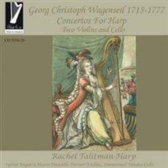 Wagenseil: Concertos For Harp, Two Violins & Cello