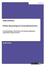 Public Reporting Im Gesundheitswesen