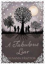 A Fabulous Liar