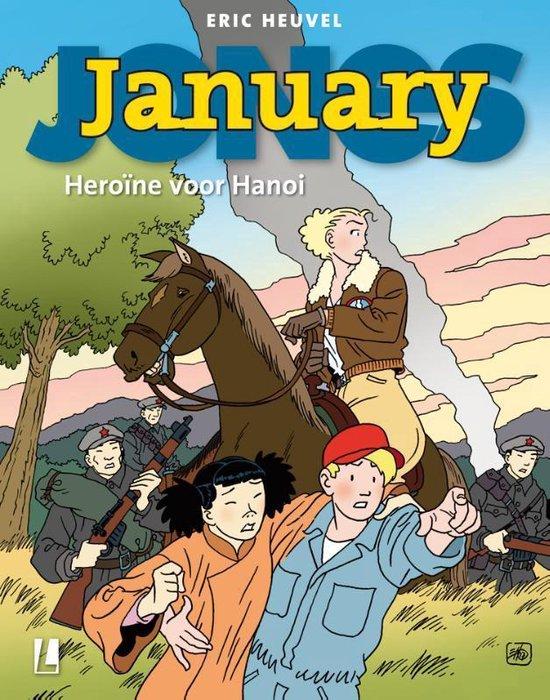 January Jones 9 - Heroïne voor Hanoi - Eric Heuvel pdf epub