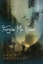 Forgive Me Never