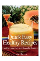Quick Easy Healthy Recipes