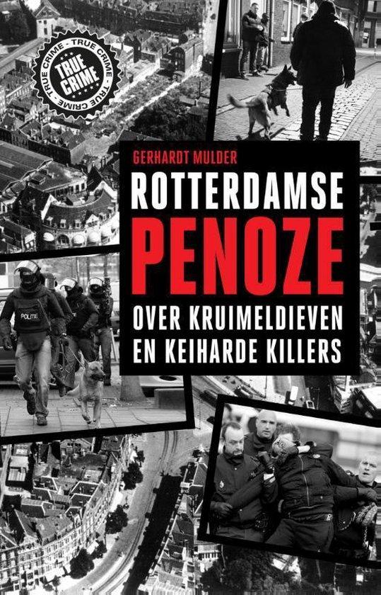 Rotterdamse penoze - Gerhardt Mulder |