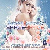 Space Dance, Mykonos Xperience