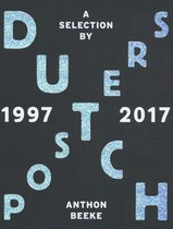 Dutch Posters 1997-2017 A Selection By Anthon Beeke