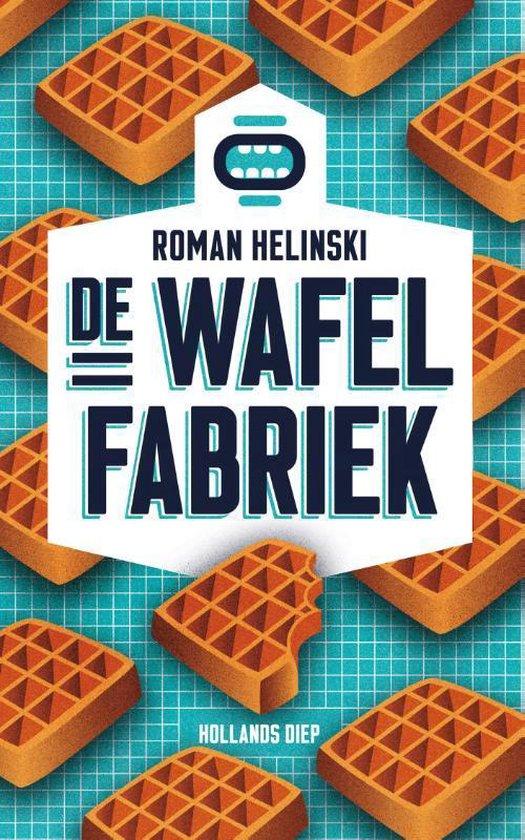 De wafelfabriek - Roman Helinski |