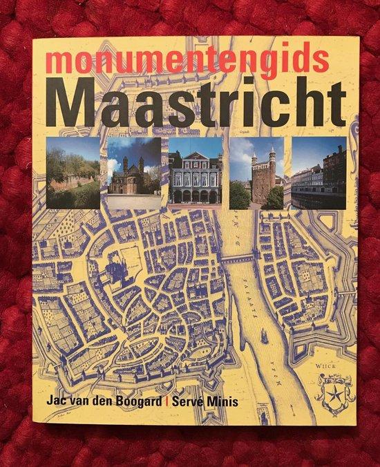 Monumentengids Maastricht - J.J.F. van den Boogard |
