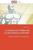 La Femme Et Le Robot de la Cit�