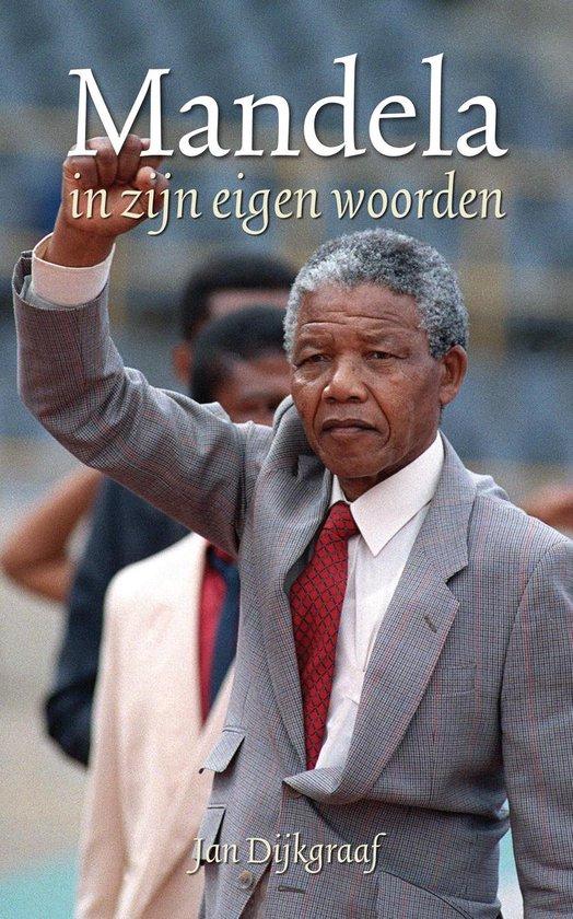 Boek cover Mandela in zijn eigen woorden van Jan Dijkgraaf (Paperback)