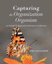 Capturing the Organization Organism