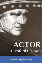 Actor Hansford H. Rowe
