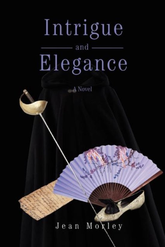 Intrigue and Elegance