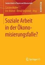 Soziale Arbeit in Der OEkonomisierungsfalle?