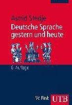Deutsche Sprache gestern und heute