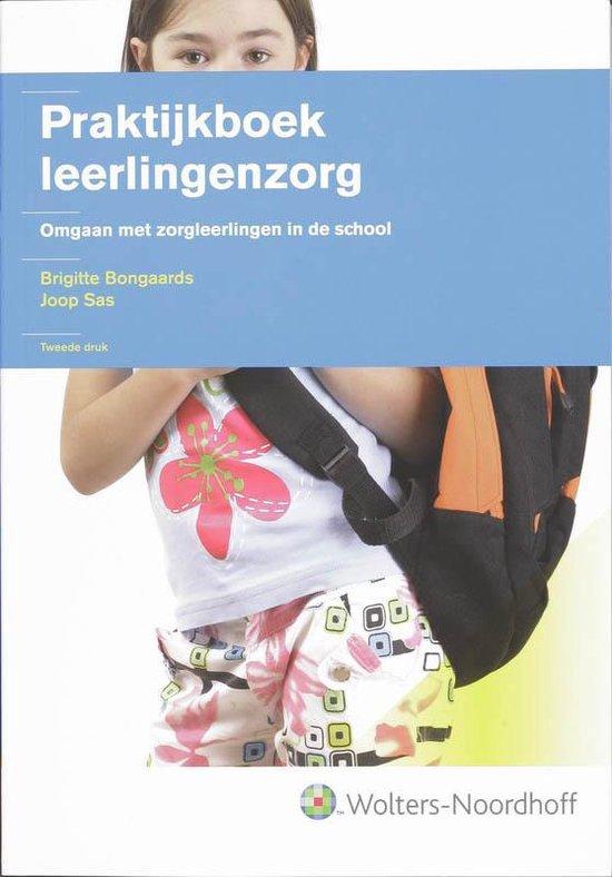 Praktijkboek Leerlingenzorg - B. Bongaards pdf epub