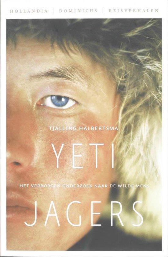 Yeti jagers - Tjalling Halbertsma pdf epub