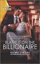 Blame It on the Billionaire