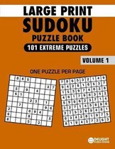 Large Print Sudoku Puzzle Book Extreme: 101 Extreme Sudoku Puzzles for Adults & Seniors to Improve Memory
