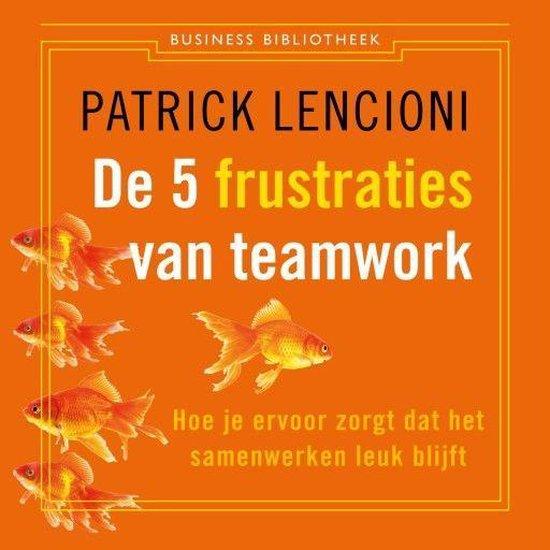 Boek cover De 5 frustraties van teamwork van Patrick Lencioni (Onbekend)