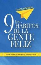 Los 9 h�bitos de la gente feliz: Potentes h�bitos que transformar�n tu vida.