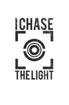 I chase the Light