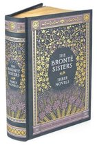 The Bronte Sisters Three Novels (Barnes & Noble Collectible Classics