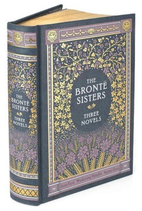 Boek cover The Bronte Sisters Three Novels (Barnes & Noble Collectible Classics van Charlotte Bronte (Onbekend)