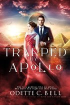 Modern Goddess: Trapped by Apollo