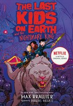 The Last Kids on Earth and the Nightmare King (The Last Kids on Earth)