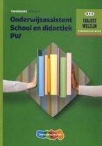 Traject Welzijn - Onderwijsassistent School en didact + SL Niveau 4 Theorieboek
