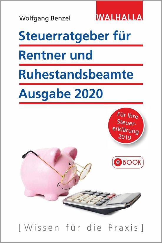 Boek cover Steuerratgeber für Rentner und Ruhestandsbeamte - Ausgabe 2020 van Wolfgang Benzel (Onbekend)