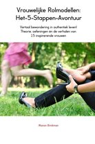 Vrouwelijke Rolmodellen: Het-5-Stappen-Avontuur
