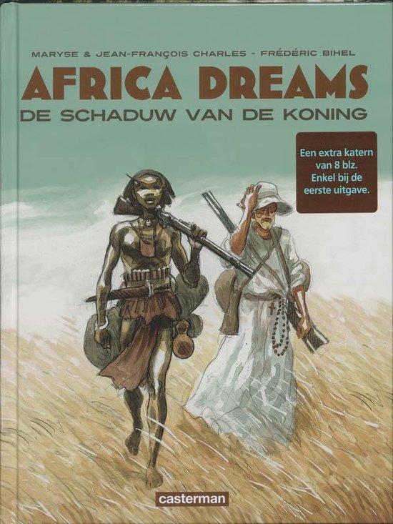 Africa dreams 001 De schaduw van de koning - Frédéric Bihel |