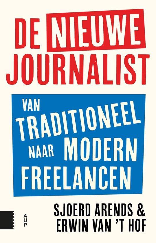 De nieuwe journalist - Sjoerd Arends  