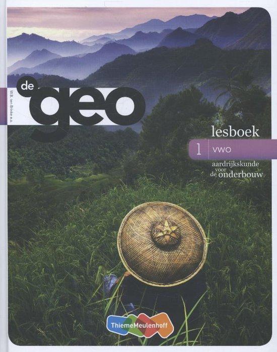 De Geo 1 vwo Lesboek - W.B. Ten Brinke |