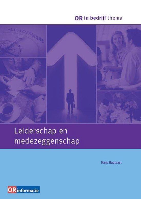 OR in bedrijf thema - Leiderschap en medezeggenschap - Hans Hautvast  