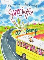 Superjuffie 6 - Superjuffie op kamp