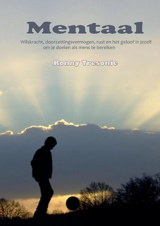 Mentaal - Ronny Tresonie   Fthsonline.com