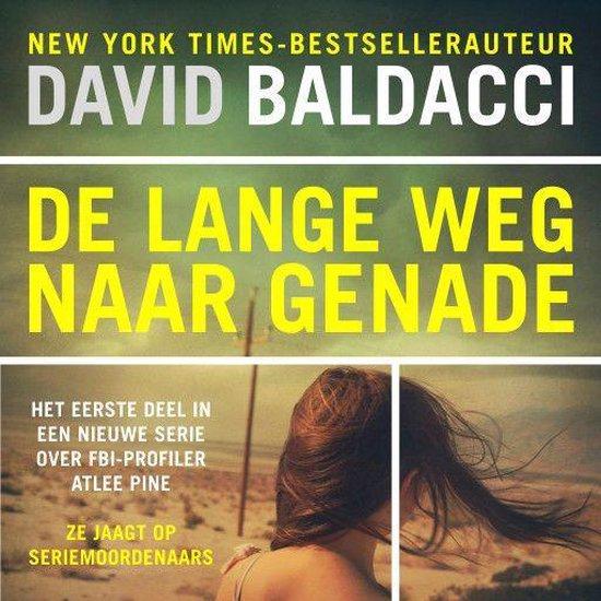 Atlee Pine 1 - De lange weg naar genade - David Baldacci | Readingchampions.org.uk
