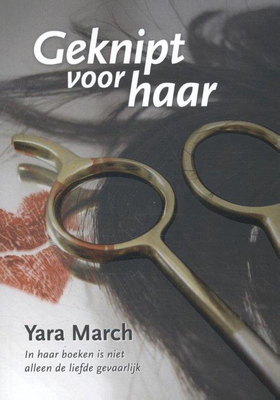 Geknipt voor haar - Yara March |