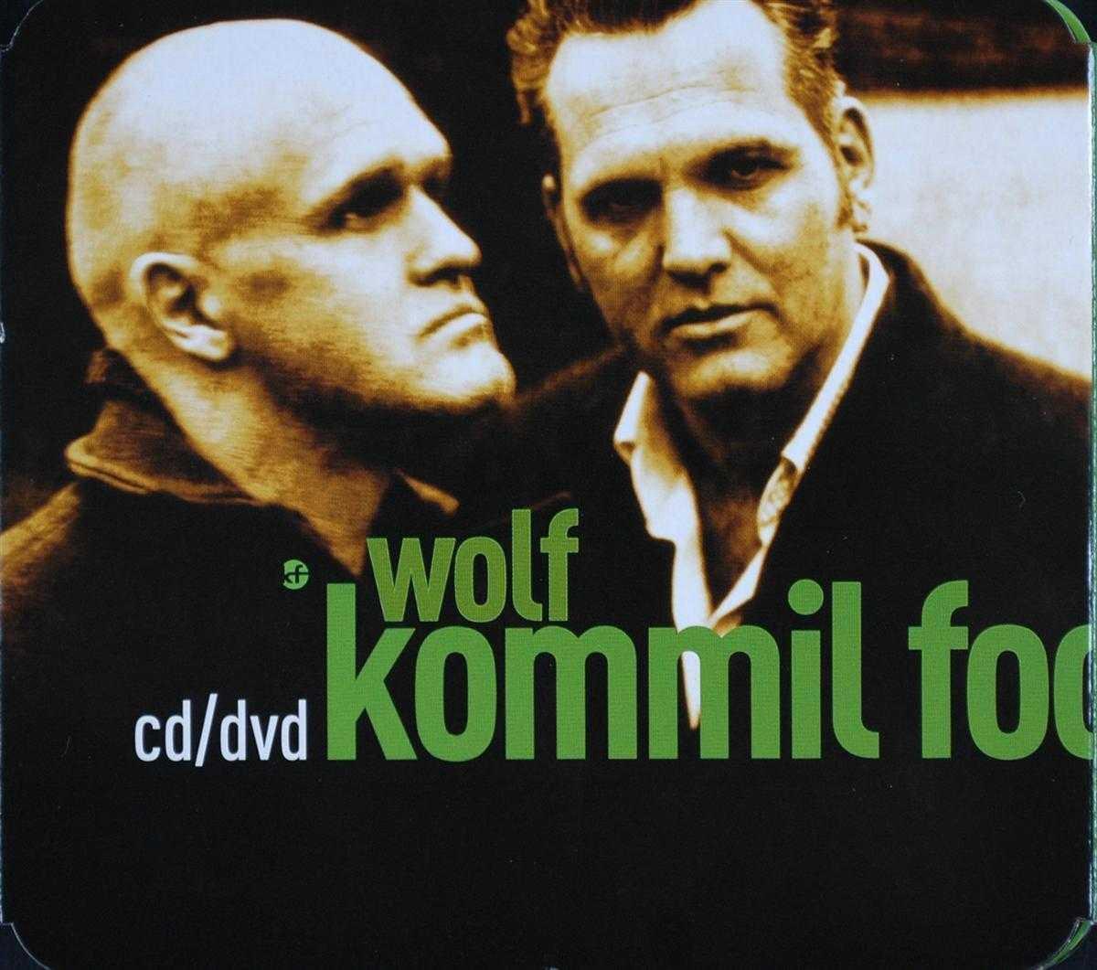 Wolf - Kommil Foo