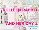 Rolleen Rabbit and Her Day 2