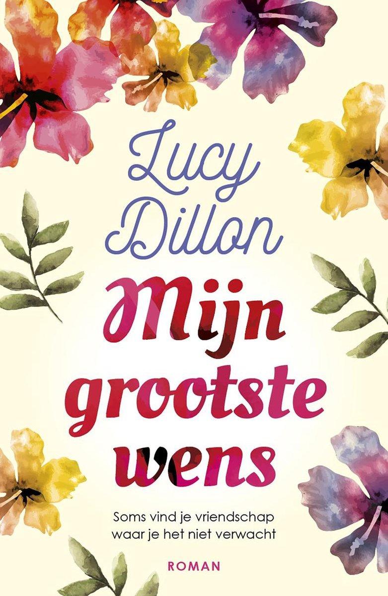 bol.com | Mijn grootste wens, Lucy Dillon | 9789026150906 | Boeken