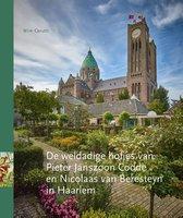 Omslag De weldadige hofjes van Pieter Janszoon Codde en Nicolaas van Beresteyn in Haarlem