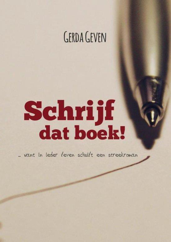 Schrijf dat boek! - Gerda Geven | Readingchampions.org.uk