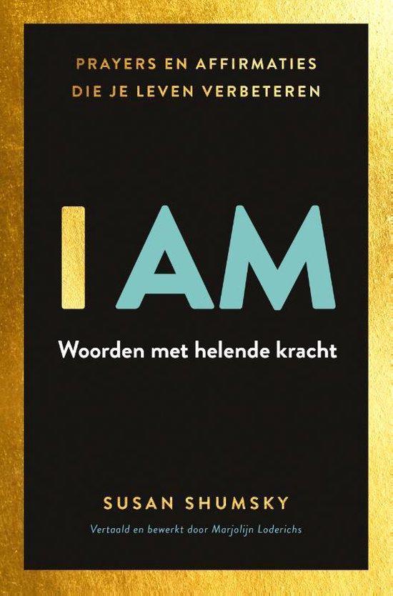 Boek cover I Am van Susan Shumsky (Paperback)