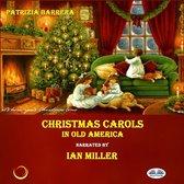Christmas Carols In Old America