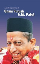 Omslag Autobiograpy Of Gnani Purush A.M.Patel (In English)
