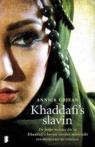 Boek cover Khaddafis slavin van Annick Cojean (Paperback)