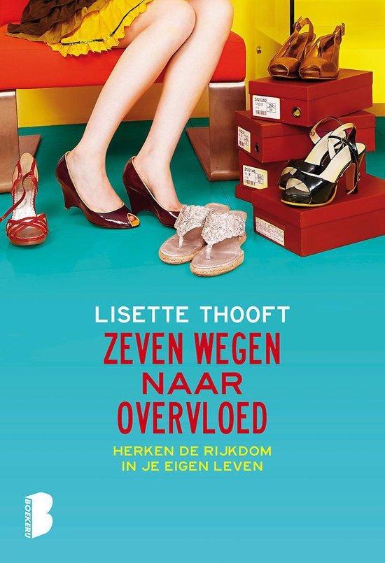 Boek cover Zeven wegen naar overvloed van Lisette Thooft